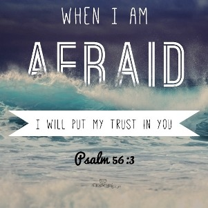 Psalm 56 -A Prayer for fear