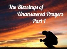 The Blessings of Unanswered Prayers