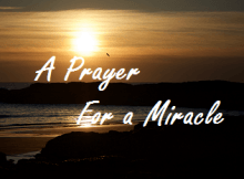 a prayer for a miracle